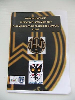 Hackney Wick V AFC WIMBLEDON LSC 1st Round 26/9/2017 Rare sold out programme