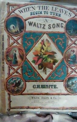Victorian/ Vintage Sheet Music  - When The Leaves Begin To Turn - C H White