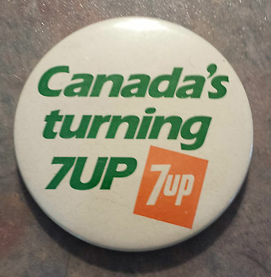 "7UP ""Canada's turning 7UP"" Pinback 1980s 2 1/4"""