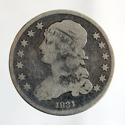 1831  Capped  Bust Quarter Dollar ~ .25 Cents
