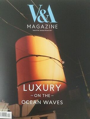 V & A Magazine Queen Mary Luxury On The Ocean Waves Ocean Liners A/w 2017