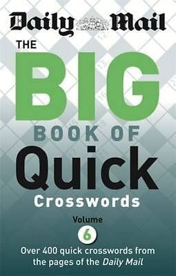 Daily Mail Big Book of Quick Crosswords Volume 6 (The Daily Mail Puzzle Books),