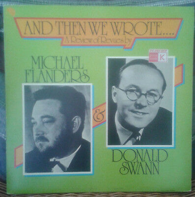 Flanders & Swann - And Then We Wrote - 1975 UK Vinyl LP Mono, EMCM 3088