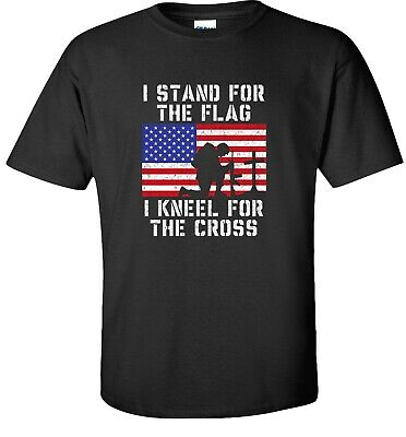 I Stand For The Flag I Kneel For The Cross T-Shirt Clearance