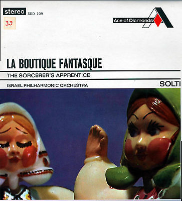 LA BOUTIQUE FANTASQUE * The Sorcerer's Apprentice * ISRAEL PHIL * SOLTI * DECCA