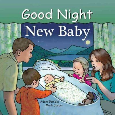 Good Night New Baby by Adam Gamble 9781602191884 (Board book, 2014)