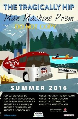 The Tragically Hip 2016  box office concert POSTER tour cbc canada