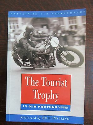 Tt Races In Old Photographs Soft Back Book  From 1994 By Bill Snelling