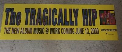 Tragically Hip Music @ Work US Promo Only Poster