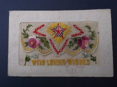 WW1 Embroidered  Silk Postcard : WITH LOVING WISHES