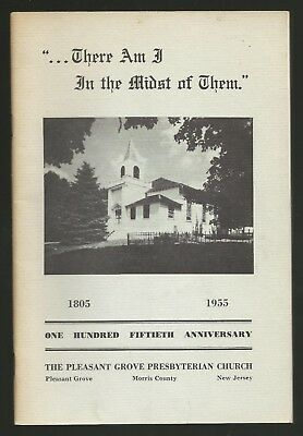 New Jersey - 1805 The Pleasant Grove Pres. Ch. 1955 Morris Co. 32 Page Pamphlet