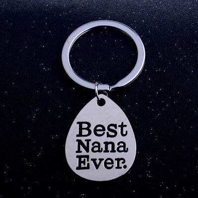 Family Love Keyring Keychain Jewelry Water droplet Pendant Best Nana Ever Gift