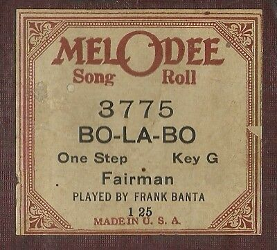 Bo-La-Bo, played by Frank Banta, MelODee 3775 Piano Roll Original