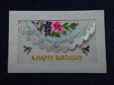 WW1 Embroidered  Silk Postcard : HAPPY BIRTHDAY