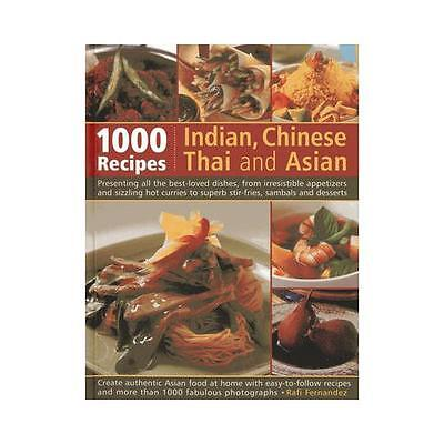 1000 Indian, Chinese, Thai and Asian Recipes by Rafi Fernandez