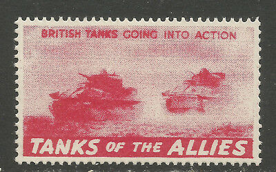"Tanks of The Allies ""BRITISH TANKS GOING INTO ACTION"" (RED) poster stamp/label"