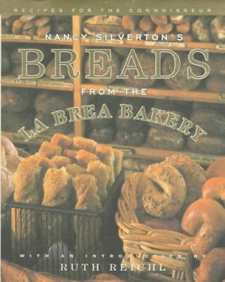 Nancy Silverton's Breads from the La Brea Bakery 9780679409076 (Hardback, 1996)