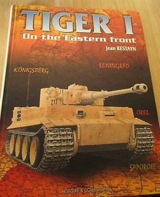 Tiger I on the Eastern Front Jean Restayn Histoire & Collections