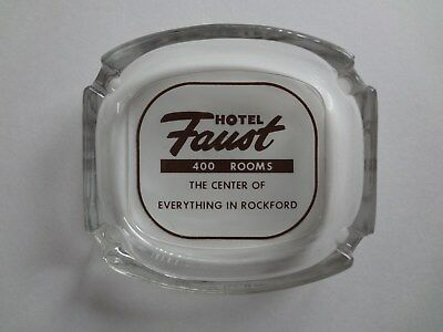 Vintage Faust Hotel Ash Tray Rockford, IL