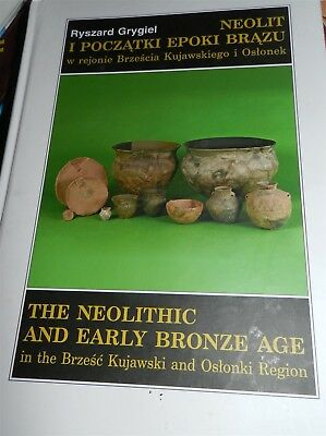 The Neolithic And Early Bronze Age In The Brzesc Kujawski And Oslonki Region