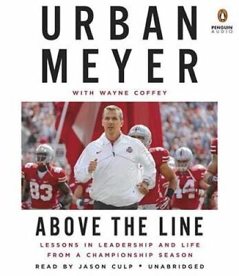 Above the Line Lessons in Leadership and Life from a Championsh... 9780147523952