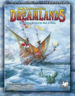 H.P. Lovecraft's Dreamlands Roleplaying Beyond the Wall of Sleep 9781568822730