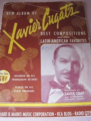 XAVIER CUGAT'S Best Compositions & Latin American Favorites Song Music Book 1941