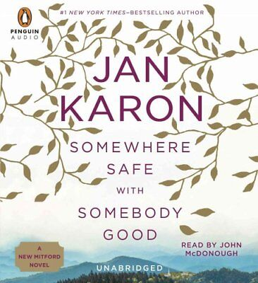 Somewhere Safe with Somebody Good by Jan Karon 9781611763126 (CD-Audio, 2014)