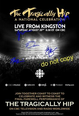 """The Tragically Hip 2016 CBC POSTER with """"Signatures""""  tour  canada KINGSTON last"""