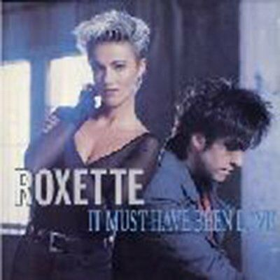 """Roxette It must have been love (1990)  [7"""" Single]"""
