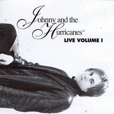 Johnny & The Hurricanes Live 1 (Star Club Hamburg, Germany, Jan 1st, 1963.. [CD]