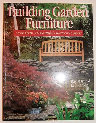 Building Garden Furniture More Than 30 Beautiful Outdoor Projects Softcover Book