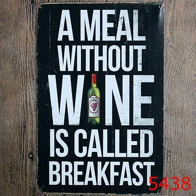 Metal Tin Sign a meal without wine breakfast Bar Pub Vintage Poster Cafe ART