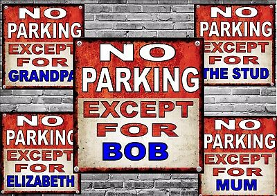 No Parking Personalised Sign  Design Metal Sign Novelty Joke Parking Sign