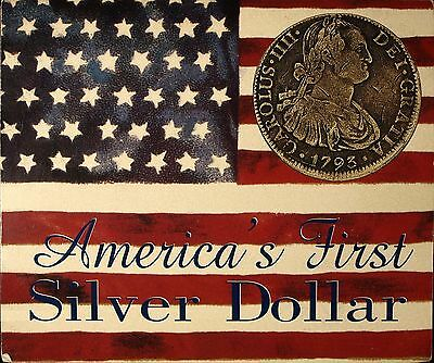 The American Historic Society presents Americas First Silver Dollar Coin ☆☆☆