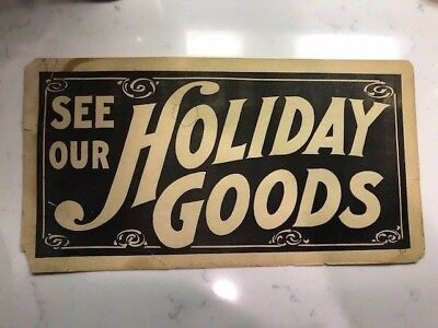 "Rare Old Store Sign  ""SEE OUR HOLIDAY GOODS""  Christmas Advertising Display"