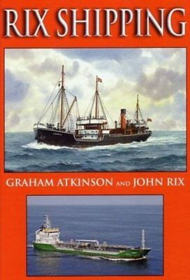 RIX SHIPPING By GRAHAM ATKINSON