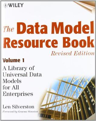 The Data Model Resource Book By Silverston, Len