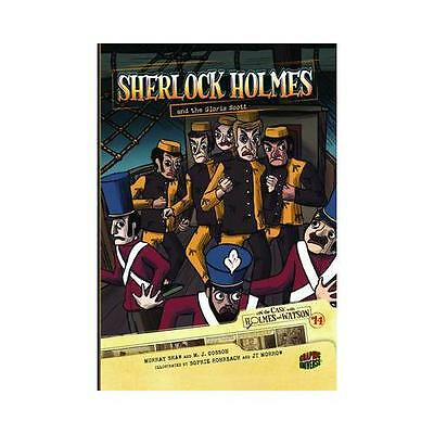 Sherlock Holmes and the Gloria Scott by Murray Shaw, M. J Cosson, Sophie Rohr...
