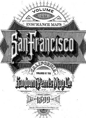 San Francisco, California~Sanborn Map© sheets~1899~Vol 1 with 123 maps~on CD