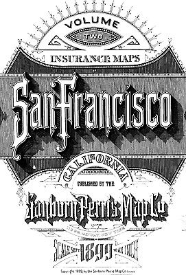 San Francisco, California~Sanborn Map© sheets~1899~Vol 2 with 113 maps~on CD