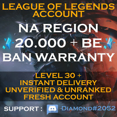 League of Legends Account LoL | NA 20,000+ BE | Unranked Level 30 + Warranty