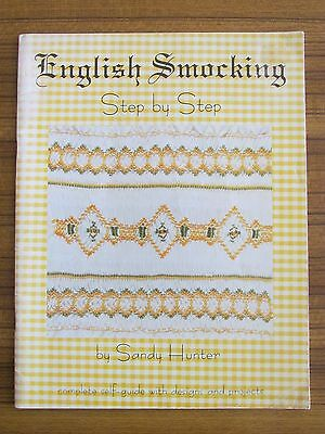 SMOCKING - ENGLISH Step-by-Step SANDY HUNTER CHILDREN & BABY DESIGNS & PROJECTS