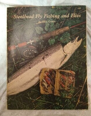 Steelhead Fly Fishing and Flies Trey Combs rare vintage book - 1976 RARE