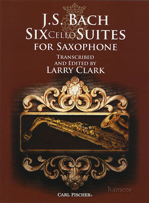 JS Bach Six Cello Suites for Saxophone Sheet Music Book