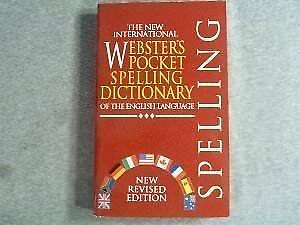 The New International Websters Pocket Spelling Dictionary of the English Lang.
