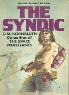 The Syndic (Sphere science fiction)-C.M. Kornbluth