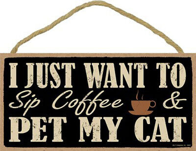 """I Just Want to Drink Coffee and Pet my Dog Sign Plaque Dog 5"""" x 10"""""""