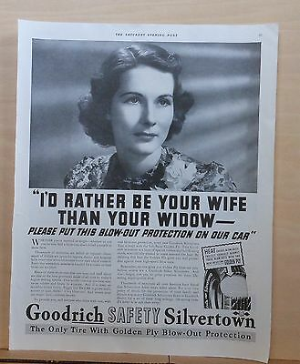 1937 magazine ad for Goodrich Tires - Rather Be Wife Than Widow! blowout protect