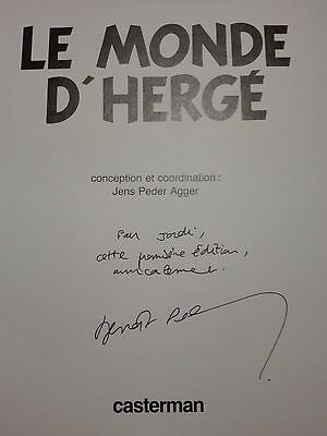 Tintin – ''Le Monde D'Hergé''- Book Hand Signed And Dedicated.+ Free Adhesives.
